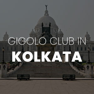 Gigolo Club in Kolkata